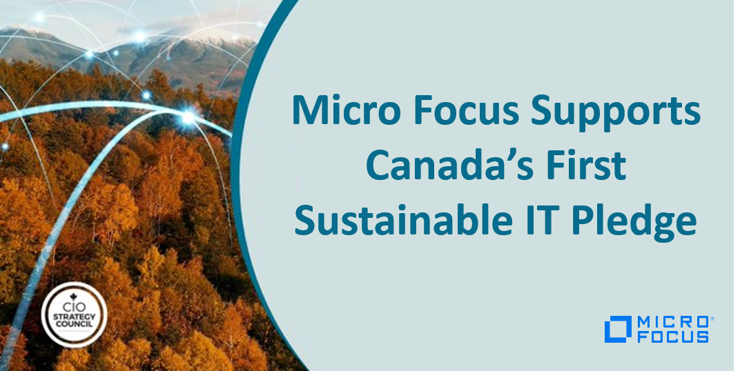 Micro Focus Supports Canada's First Sustainable IT Pledge